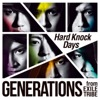 GENERATIONS from EXILE TRIBE – Hard Knock Days