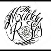 The Muddy Roses