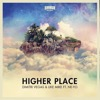 Dimitri Vegas & Like Mik... - Higher Place