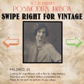 Scott Bradlee's Postmodern Jukebox - Swipe Right For Vintage  artwork