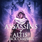 Jack Campbell - The Assassins of Altis: The Pillars of Reality, Book 3 (Unabridged)  artwork