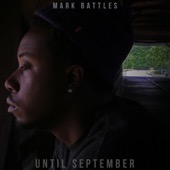 Mark Battles - Until September  artwork