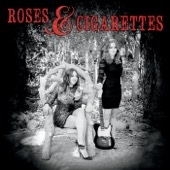 Roses and Cigarettes