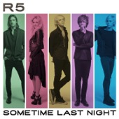 Sometime Last Night - R5 Cover Art