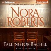 Nora Roberts - Falling for Rachel: The Stanislaskis, Book 3 (Unabridged)  artwork