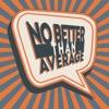 No Better Than Average