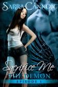Sarra Cannon - Sacrifice Me: The Demon  artwork