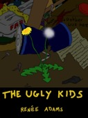 Renee Adams - The Ugly Kids  artwork