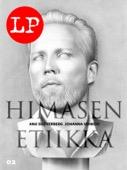 Anu Silfverberg & Johanna Vehkoo - Himasen etiikka artwork