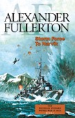 Alexander Fullerton - Storm Force to Narvik  artwork