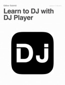 Gábor Szántó - Learn to DJ with DJ Player  artwork