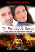 Staci Stallings - To Protect & Serve  artwork