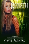 Gayle Parness - Rebirth: Book 1 Rogues Shifter Series  artwork