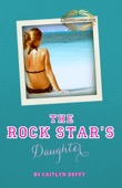 Caitlyn Duffy - The Rock Star's Daughter artwork