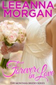 Leeanna Morgan - Forever in Love (Book Two in the Montana Brides Series)  artwork