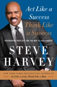 Steve Harvey - Act Like a Success, Think Like a Success  artwork
