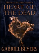 Gabriel Beyers - Heart of the Dead  artwork
