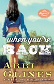 Abbi Glines - When You're Back artwork