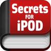 Secrets for iPod Tou...
