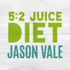Juice Master - Jason Vale's 5:2 Juice Diet artwork