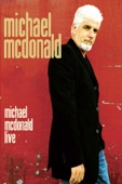 Toni Braxton, India Arie, Take 6, Billy Preston, Ashford & Simpson, Tom Johnston & Patrick Simmons - Michael McDonald: Live  artwork