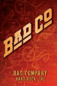 Bad Company - Bad Company: Hard Rock Live  artwork