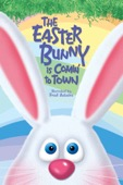 Jules Bass & Arthur Rankin Jr. - The Easter Bunny Is Comin' to Town  artwork