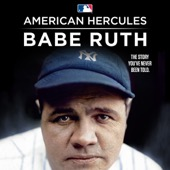 American Hercules: Babe Ruth - American Hercules: Babe Ruth  artwork