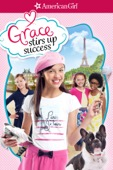 Vince Marcello - American Girl: Grace Stirs Up Success  artwork