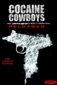 Billy Corben - Cocaine Cowboys: Reloaded  artwork