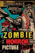 Rob Zombie - The Zombie Horror Picture Show  artwork
