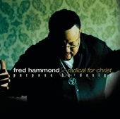 Purpose By Design - Fred Hammond & Radical for Christ
