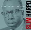 Slim Harpo: The Excello Singles Anthology