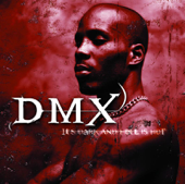 Niggaz Done Started Something (feat. The Lox & Mase) - DMX