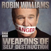 Cover to Robin Williams's Weapons of Self Destruction