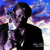 There Is Always One More Time - B.B. King
