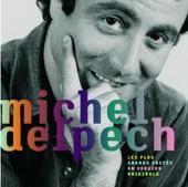 Les plus grands succès de Michel Delpech