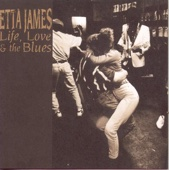 Life, Love & the Blues - Etta James