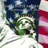 God Bless America - The Ultimate Patriotic Album