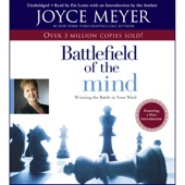 Joyce Meyer - The Battlefield of the Mind: Winning the Battle in Your... (Unabridged) artwork