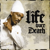 Life Over Death