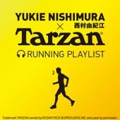 Nishimura Yukie×Tarzan Run Playlist - EP