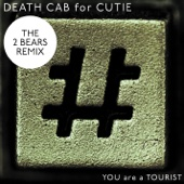 You Are a Tourist (The 2 Bears Remix) - Single cover art