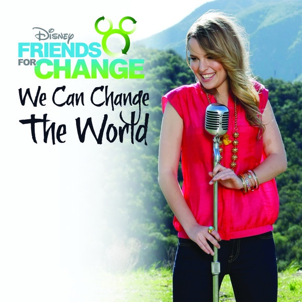 We Can Change the World feat Bridgit Mendler - Single Disneys Friends for Change CD cover