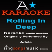 Rolling In The Deep (Originally Performed By Adele) {Karaoke Audio Version}