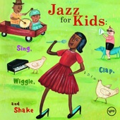 Various Artists - Jazz for Kids - Sing, Clap, Wiggle and Shake  artwork