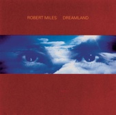 Robert Miles - Dreamland (Including One and One) artwork