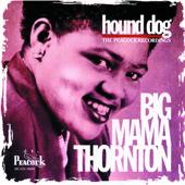 Download Big Mama Thornton - Hound Dog (Single)