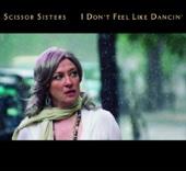 Scissor Sisters - I Don't Feel Like Dancin' (Radio Edit) bild