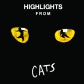 Cats (1981 Original London Cast) - Highlights